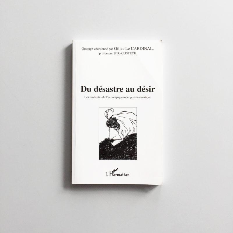 du-desastre-au-desir